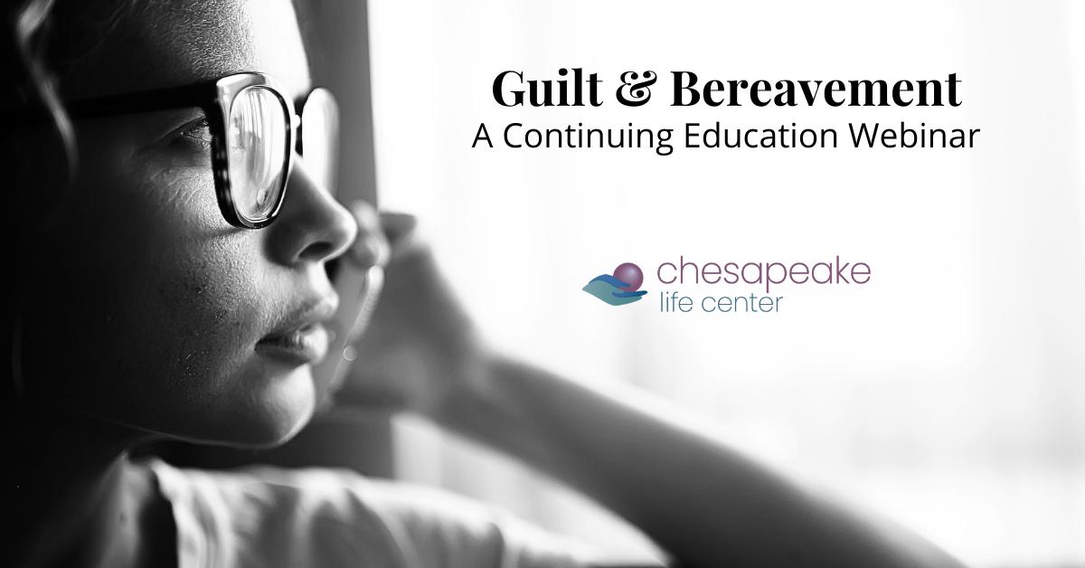 Guilt & Bereavement Webinar