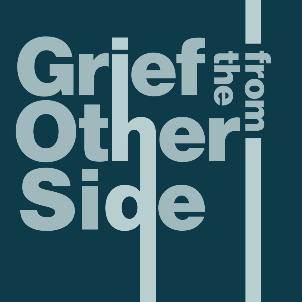 Logo from Grief from the Other Side Podcast