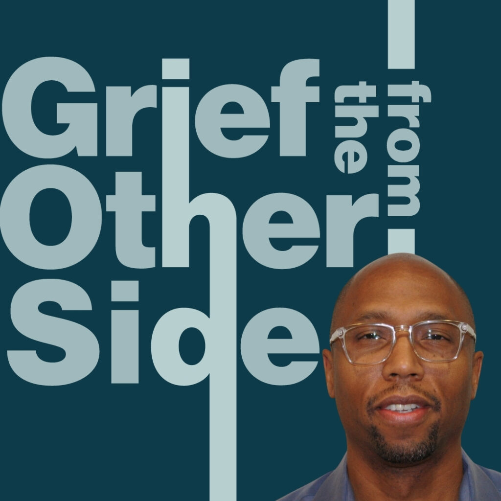Chaplain Stewart tells his grief story in the Grief form the Other Side Podcast