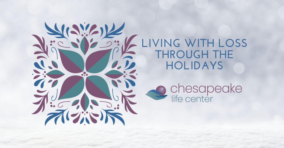 living with loss through the holidays help with holiday grief